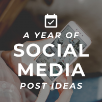 A Year of Social Media Post Ideas
